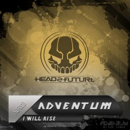 Adventum - I Will Rise - Head 2 Future - 10:11 - 11.05.2013