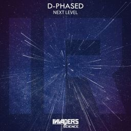 D-Phased - Next Level - Invaders & Science - 06:55 - 26.10.2019