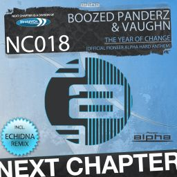 Boozed Panderz & Vaughn - The Year Of Change (Official Pioneer Alpha Hard Anthem) - Next Chapter - 11:32 - 06.11.2013