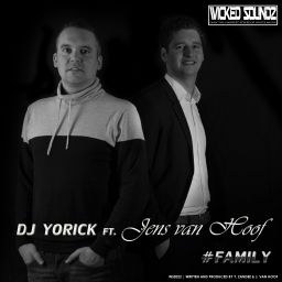 Dj Yorick Ft. Jens Van Hoof - #Family - Wicked Soundz - 09:49 - 21.03.2015