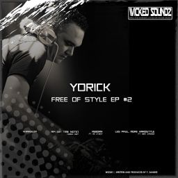 Yorick - Free Of Style EP #2 - Wicked Soundz - 18:54 - 11.03.2016