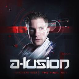A-lusion - Out In The Open 3: The Final Act - Lussive Music - 02:36:17 - 21.11.2014