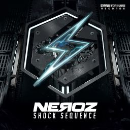 Neroz - Shock Sequence - Heart For Hard Records - 01:08:07 - 29.01.2020