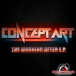 Concept Art - The Morning After EP - Metrophonic Resistance - 16:34 - 10.06.2013