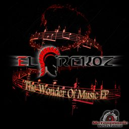 El Grekoz - The Wonder Of Music EP - Metrophonic Resistance - 23:12 - 16.08.2013