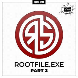 Royal S - Rootfile.exe Part 2 (original) - Pow Records - 09:52 - 24.01.2020