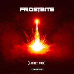 Frostbite - Rocket Fuel - The Third Movement - 00:00 - 08.05.2020