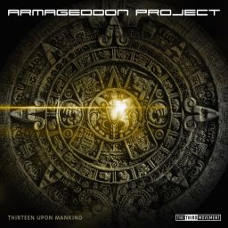 Armageddon Project - Thirteen Upon Mankind - The Third Movement - 16:12 - 15.01.2013
