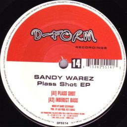 Sandy Warez - Plass Shot EP - D-Form - 23:02 - 02.01.2002
