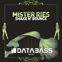 Mister Ries - Shake n Bounce - Databass Online - 19:44 - 03.08.2006