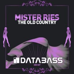 Mister Ries - The Old Country - Databass Online - 16:23 - 03.08.2006