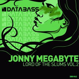 Jonny MegaByte - Lord Of The Slums Vol.2 - Databass Online - 14:39 - 08.08.2008
