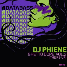 DJ Phiene - Ghetto Dope Vol.2 (The Re-Up) - Databass Online - 37:58 - 27.12.2008