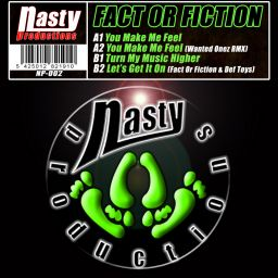 Fact Or Fiction - You Make me Feel - Nasty Productions - 22:10 - 17.05.2010