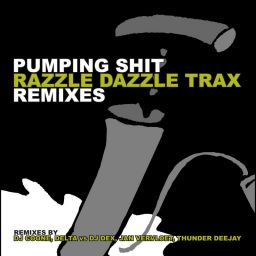 Razzle Dazzle Trax - Pumping Shit Remixes - Pounder - 23:35 - 27.09.2004