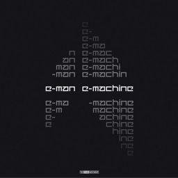 E-Man - E-Machine - The Third Movement - 16:15 - 08.11.2006