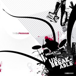 The DJ Producer - Breaks the unbreakable - The Third Movement - 25:32 - 05.06.2007