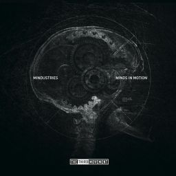 Mindustries - Minds in Motion - The Third Movement - 01:16:18 - 13.09.2013