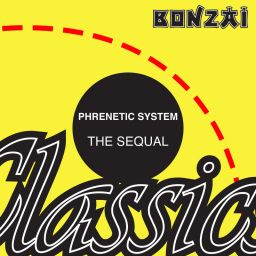Phrenetic System - The Sequal - Bonzai Classics - 09:26 - 21.03.2016