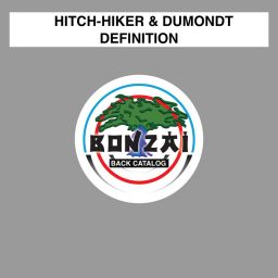 Hitch-Hiker & Dumondt - Definition - Bonzai Back Catalogue - 21:49 - 25.04.2016