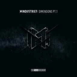 Mindustries - Dimensions Pt.1 - The Third Movement - 18:16 - 06.06.2016