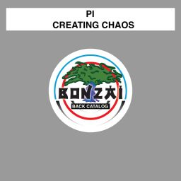PI - Creating Chaos - Bonzai Back Catalogue - 13:12 - 11.07.2016