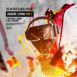 Various Artists - The Weaver & NeoX Present Hardcore Espania Part 2 - Enzyme - 09:19 - 09.06.2017