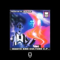 Predator vs Wedlock - Roots and Culture EP - Ruffneck - 16:29 - 01.09.1995