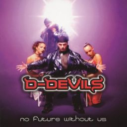D-Devils - No Future Without Us - Byte Records - 48:16 - 30.08.2019