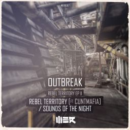 Outbreak - Rebel Territory / Sounds Of The Night - WE R Raw - 09:46 - 02.05.2016