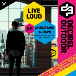 Atmozfears And LXCPR - Live Loud EP - B2s Records - 08:17 - 12.09.2019