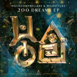 Noisecontrollers, Wildstylez - 200 Dreams EP - Art Of Creation - 00:00 - 05.12.2019