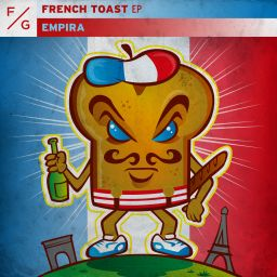 Empira - French Toast EP - FVCK GENRES - 08:08 - 11.06.2020