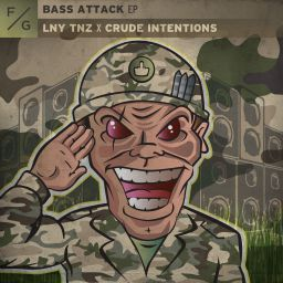 LNY TNZ, Crude Intentions, MC Jeff - Bass Attack EP - FVCK GENRES - 12:23 - 20.08.2020