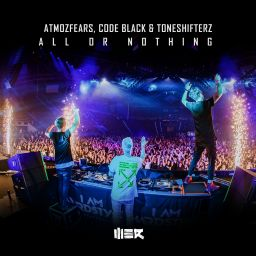 Atmozfears, Code Black, Toneshifterz - All Or Nothing - WE R - 05:48 - 27.08.2020