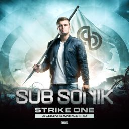 Sub Sonik - Strike One - Album Sampler #2 - WE R Raw - 11:53 - 07.07.2017