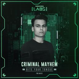 Criminal Mayhem - Bite Your Tongue - Theracords LABS - 06:37 - 10.05.2018