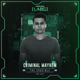 Criminal Mayhem - The Crucible - Theracords LABS - 09:59 - 02.08.2018