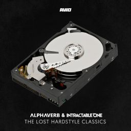 Alphaverb & Intractable One - The Lost Hardstyle Classics (Extended Version) - AVIO Records - 01:19:51 - 01.02.2020