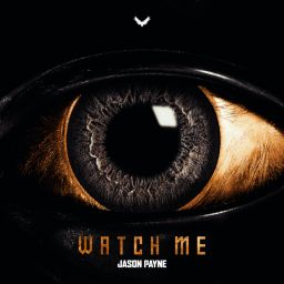 Jason Payne - Watch Me (Extended) - Break The Rules Records - 32:19 - 17.04.2020