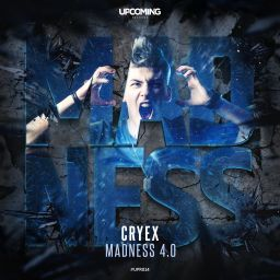 Cryex - Madness 4.0 (Extended) - Upcoming Records - 04:34 - 19.07.2019