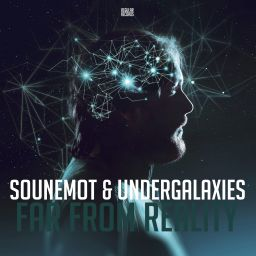 SounEmot & Undergalaxies - Far From Reality (Radio Edit) - Regular Recordings - 19:57 - 01.03.2021