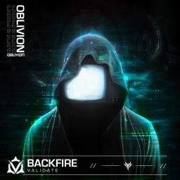 Backfire - Validate EP (Extended Mix) - Oblivion Music - 10:26 - 22.02.2021