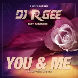 DJ R.Gee - You & Me (BlueEyes & Sushi Remix) - push2play music - 08:14 - 17.06.2020