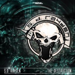 S.D. Rayden - The Destruction - Overdrive Records - 15:29 - 18.04.2016