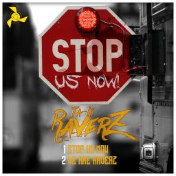 Ta-K RaverZ - Stop Us Now / We Are RaverZ - Kattiva Records - 09:33 - 30.06.2017