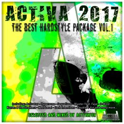 Various Aritsts - Activa 2017 : The Best Hardstyle Package Vol. 1 (Selected and Mixed by Activator) - Activa Records - 02:31:32 - 14.08.2017