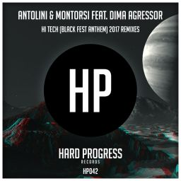 Luca Antolini & Andrea Montorsi Ft. Dima Agressor - Hi Tech (Black Fest Anthem) (2017 Remixes) - Hard Progress Records - 33:08 - 01.12.2017