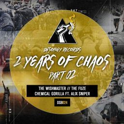 Various Artists - 2 Years Of Chaos, Pt. 02 - Disobey records - 11:50 - 02.10.2019