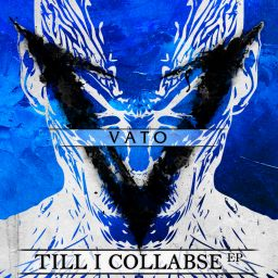 Vato - Till I Collabse EP - Bounce Back records - 17:05 - 05.10.2019